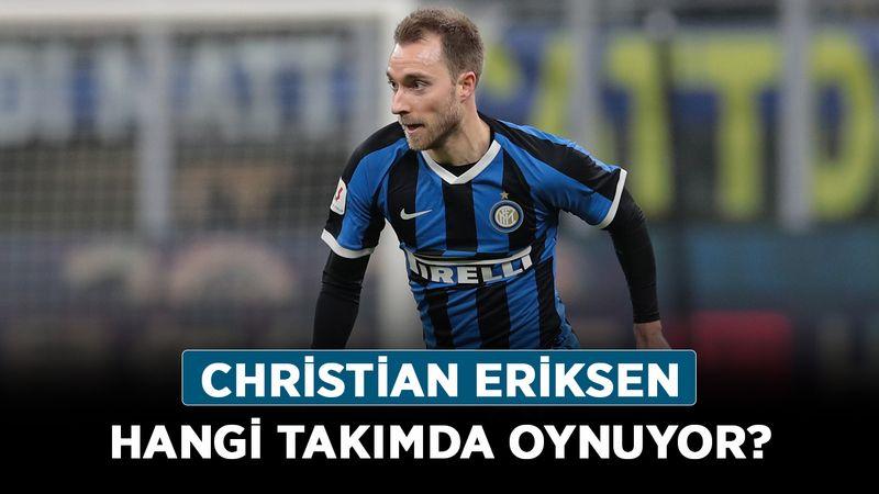 Eriksen kimdir, kaç yaşında, nereli? Cristian Eriksen hangi takımda oynuyor?