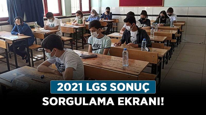 LGS sınav sonucu açıklandı mı? 2021 LGS sonuç sorgulama ekranı!