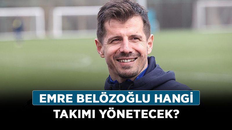 Emre Belözoğlu hangi takımı yönetecek? Emre Belözoğlu yeni takımı belli oldu mu?