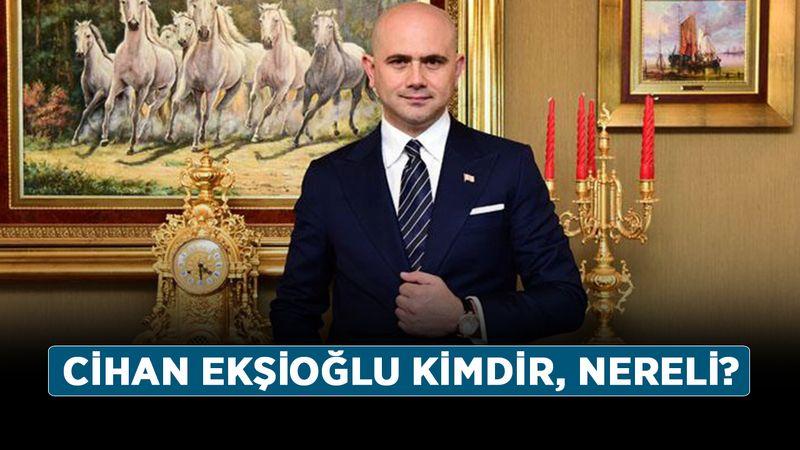 Cihan Ekşioğlu kimdir, nereli? Cihan Ekşioğlu kaç yaşında, ne iş yapar?
