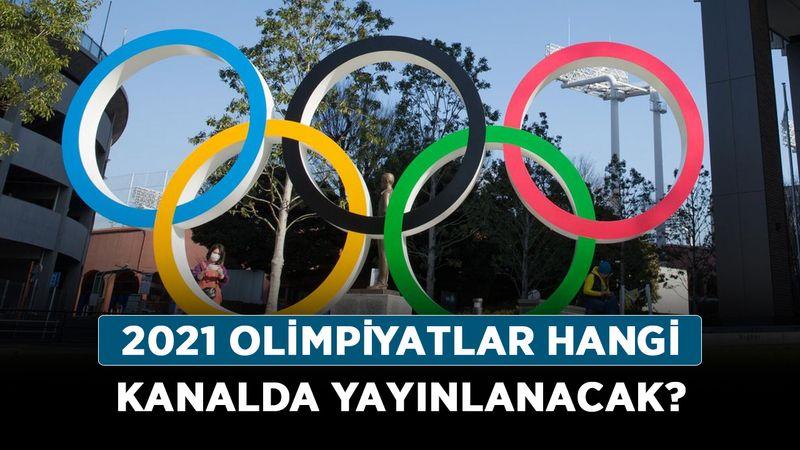 Tokyo Olimpiyatları ne zaman, hangi tarihte başlıyor? 2021 Olimpiyatlar hangi kanalda yayınlanacak?