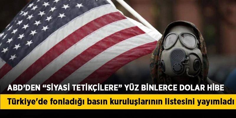 ABD Türkiye'de fonladığı basın kuruluşlarının listesini yayımladı