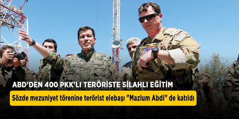 PKK'ya ABD desteği sürüyor: 400 teröriste silahlı eğitim!