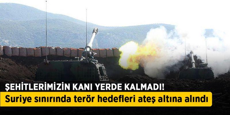 Terör hedefleri ateş altında!