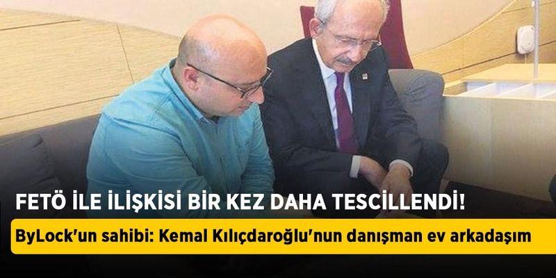 ByLock'un sahibi: Kemal Kılıçdaroğlu'nun danışmanı ev arkadaşım