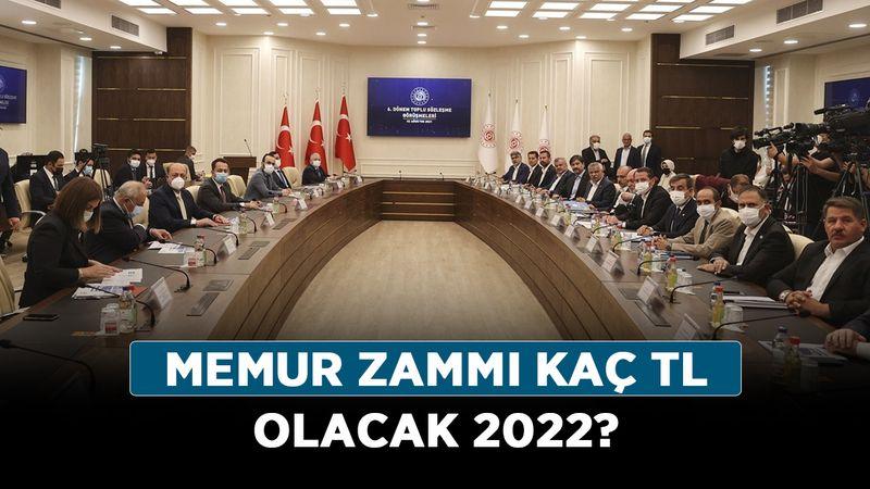Memur zammı kaç TL olacak 2022? Memur zammı görüşmeleri başladı mı?