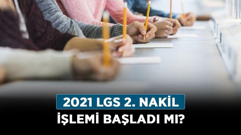 2021 LGS 2. Nakil işlemi başladı mı, ne zaman başlıyor? e-Okul ile nakil başvuru nasıl yapılır?
