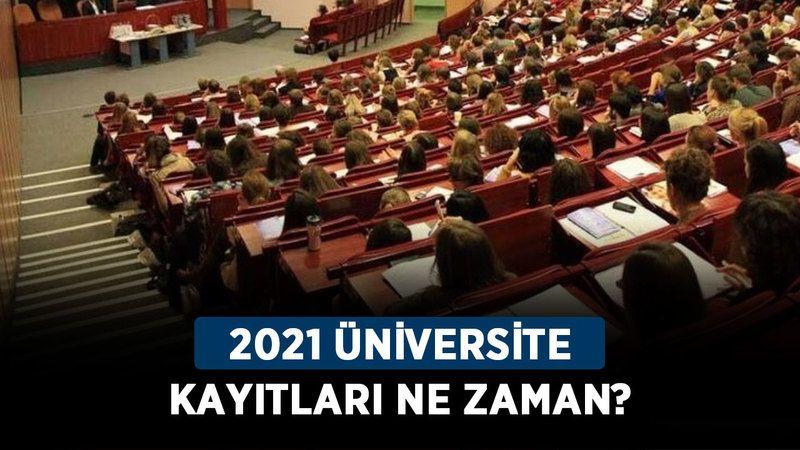 2021 üniversite kayıtları ne zaman? YKS tercih sonuçları ne zaman açıklanır?