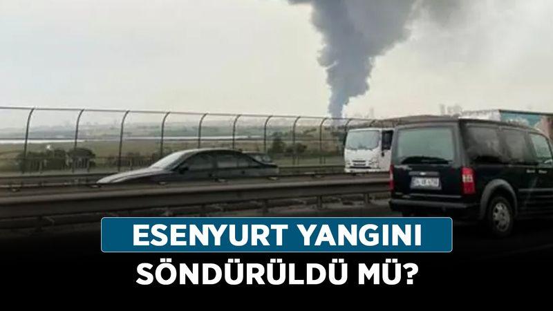 İstanbul'da siyah dumanların sebebi nedir? Esenyurt yangını söndürüldü mü?
