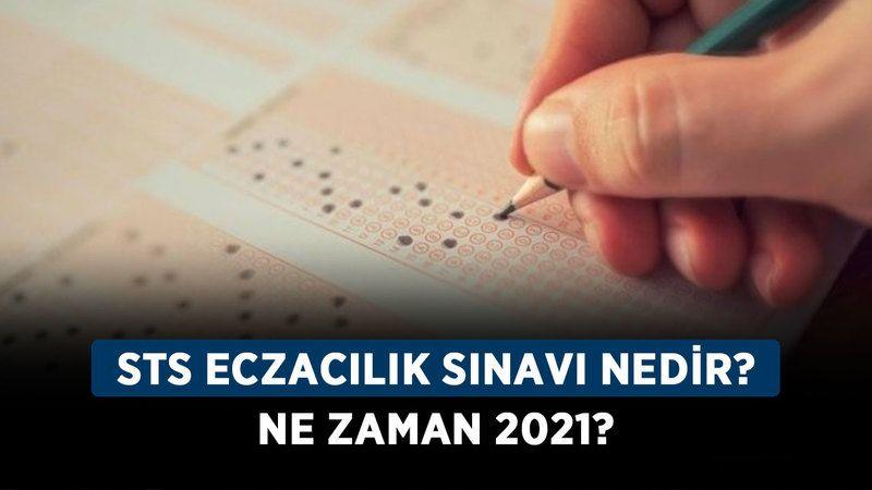 STS eczacılık sınavı nedir, ne zaman 2021?
