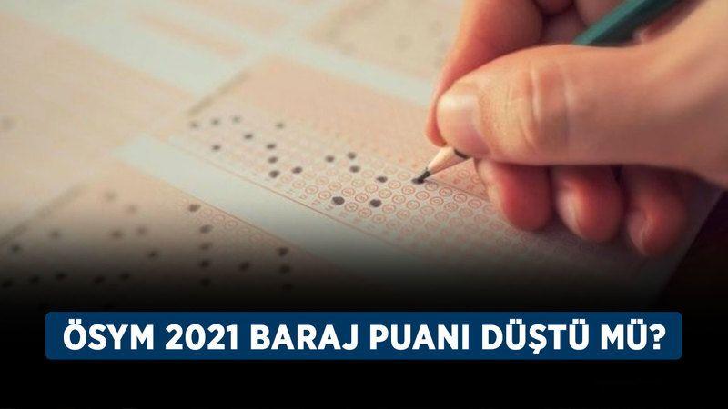 ÖSYM 2021 baraj puanı düştü mü? Üniversite YKS baraj puanı düştü mü?