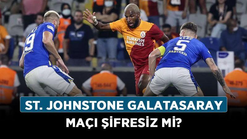 St. Johnstone Galatasaray maçı şifresiz mi? Galatasaray'ın maçı hangi kanalda?