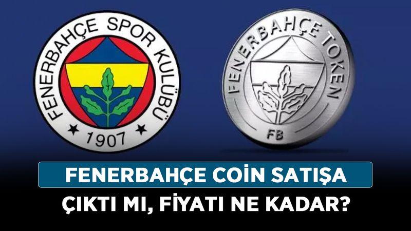 Fenerbahçe coin satışa çıktı mı, fiyatı ne kadar? Fenerbahçe token (coin) ne zaman gelecek?