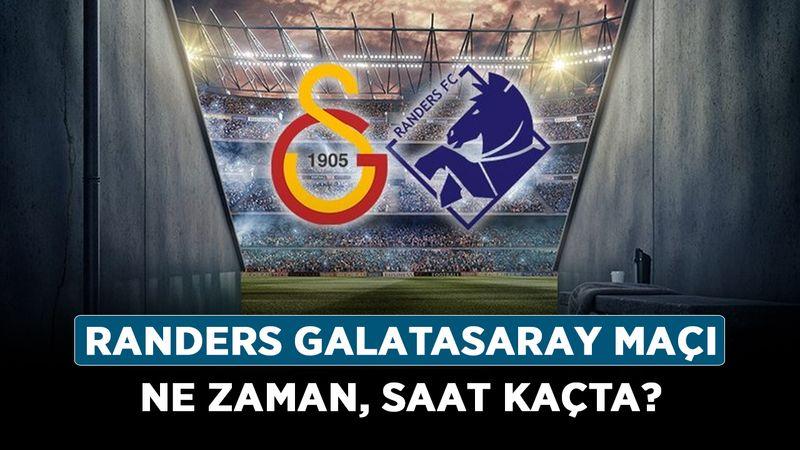 Randers Galatasaray maçı ne zaman, saat kaçta? Randers Galatasaray maçı hangi kanalda?