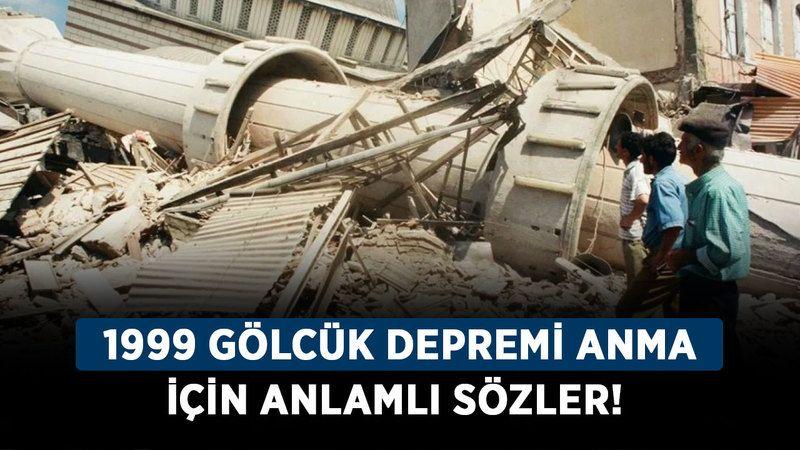 1999 Gölcük Depremi için anlamlı sözler! 17 Ağustos depremiyle ilgili resimli mesajlar!
