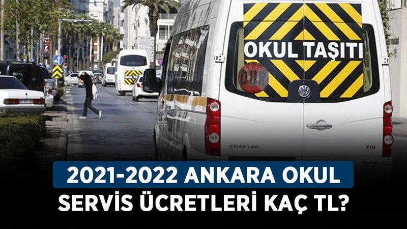 Ankara servis ücretleri ne kadar oldu? 2021-2022 Ankara okul servis ücretleri kaç TL?