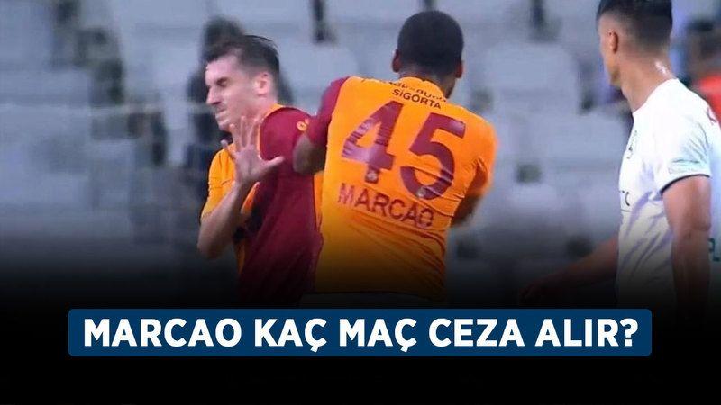 Marcao, Kerem'e neden saldırdı, men cezası aldı mı? Marcao kaç maç ceza alır?