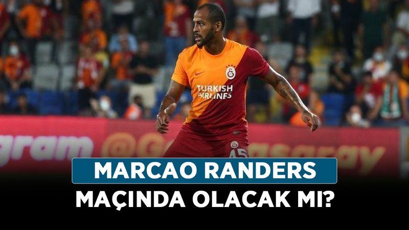 Marcao Randers maçında olacak mı? Marcao kadroya alındı mı?