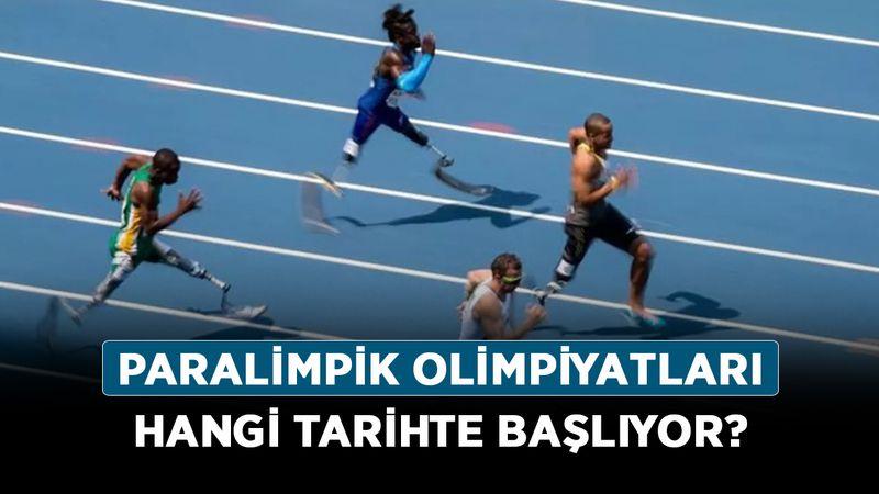 Paralimpik Olimpiyatları hangi tarihte başlıyor? Tokyo Paralimpik Oyunlarında hangi dallar var?