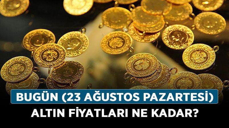 Bugün (23 Ağustos Pazartesi) altın fiyatları ne kadar? İşte güncel gram ve çeyrek altın rakamları!