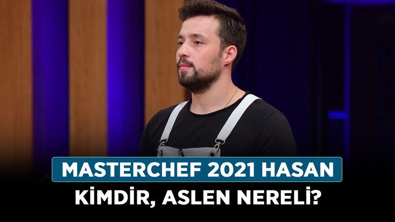 MasterChef 2021 Hasan kimdir, aslen nereli? MasterChef Hasan Biltekin kaç yaşında?