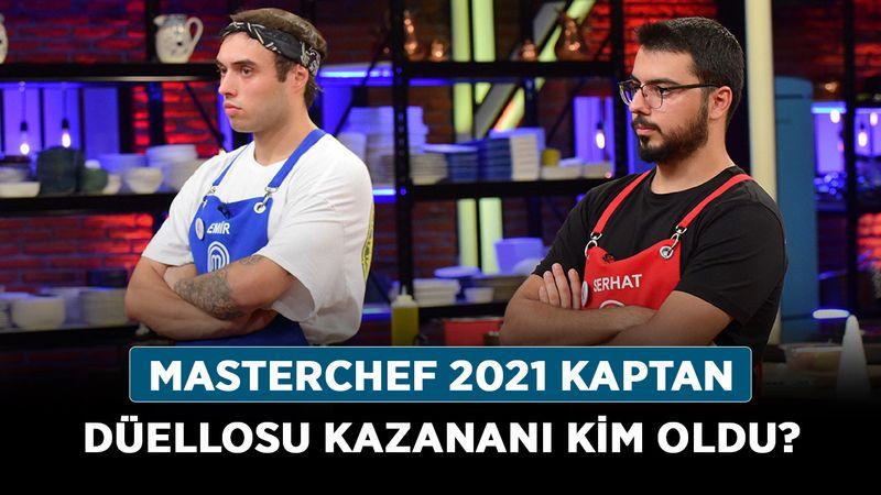 MasterChef 2021 kaptan düellosu kazananı kim oldu? MasterChef kaptan düellosu avantajı nedir?