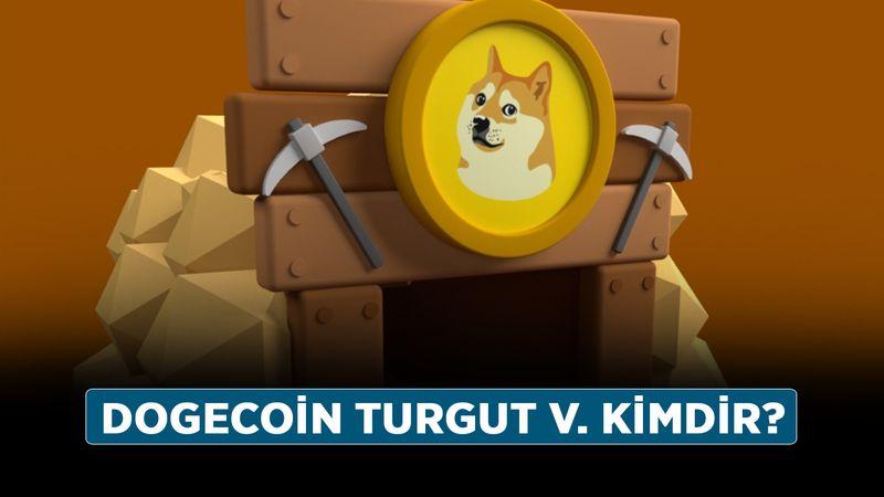 Dogecoin mining sahibi kim, kaçtı mı? Dogecoin Turgut V. kimdir?