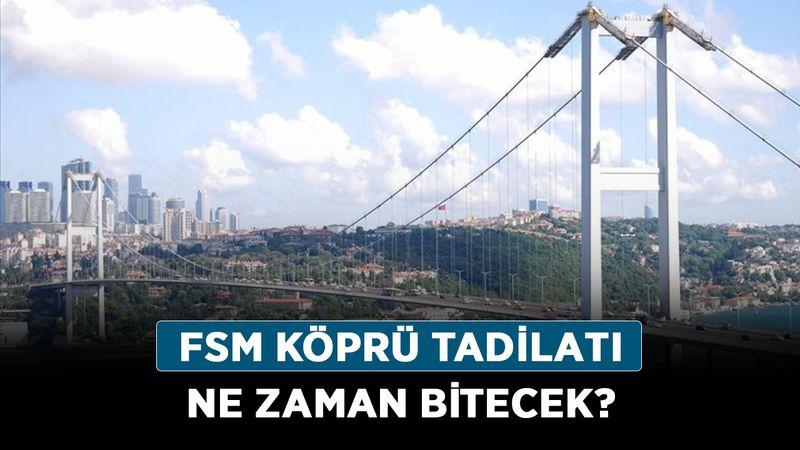 FSM köprü tadilatı ne zaman bitecek? Fatih Sultan Mehmet Köprüsü kapanacak mı, trafik kısıtlanacak mı?
