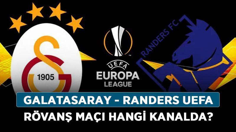 Galatasaray - Randers UEFA rövanş maçı hangi kanalda?