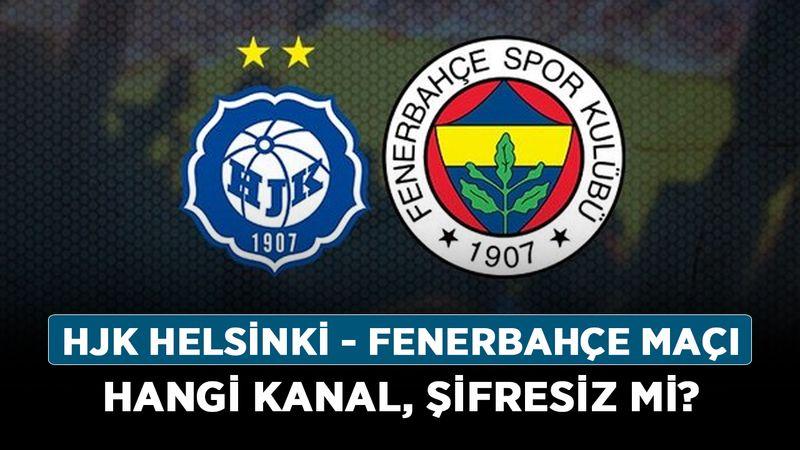 HJK Helsinki - Fenerbahçe maçı hangi kanal, şifresiz mi? Fenerbahçe UEFA rövanş maçı saat kaçta?