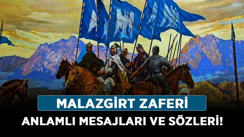 Malazgirt Savaşı ile ilgili sözler 2021! Malazgirt Zaferi anlamlı mesajları ve sözleri!