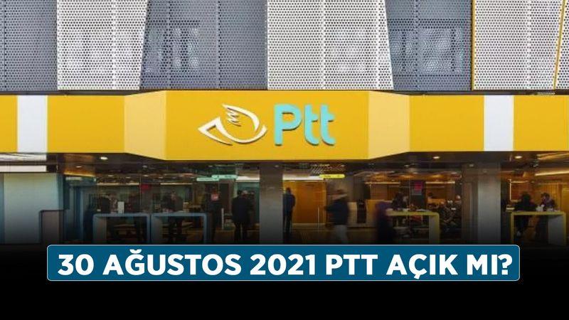 30 Ağustos 2021 PTT açık mı? 30 Ağustos Zafer Bayramı'nda PTT çalışıyor mu?