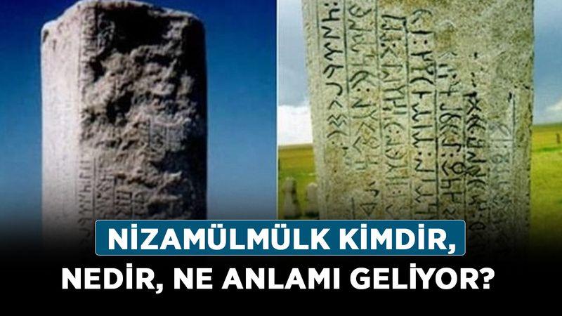 Nizamülmülk kimdir, nedir, ne anlamı geliyor? Türkler ilk hangi alfabeyi kullandı?