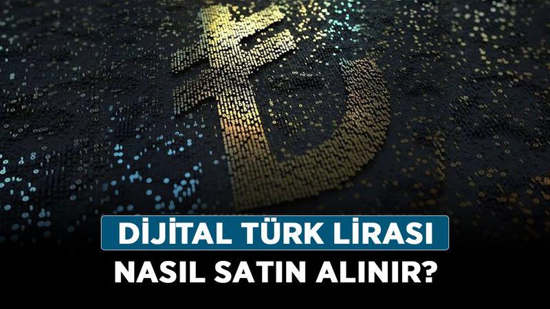Dijital Türk Lirası nedir, ne demek? Dijital Türk Lirası nasıl satın alınır?