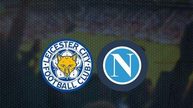 Leicester City Napoli maçı canlı izle! Leicester City Napoli Exxen (CANLI)