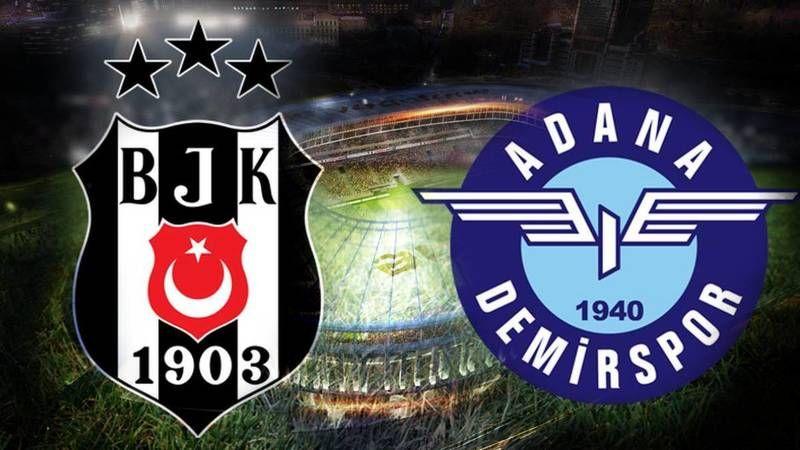 Beşiktaş - Adana Demirspor maçı saat kaçta? İşte muhtemel 11'ler