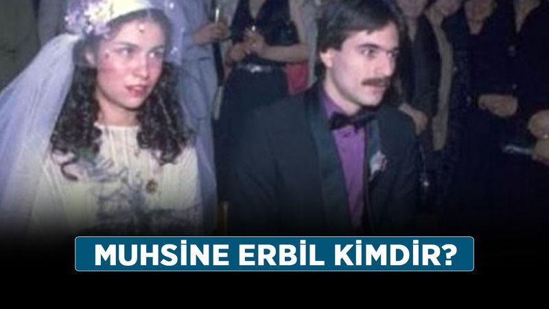 Mehmet Ali Erbil ilk eşi Muhsine Erbil kimdir? Muhsine Erbil nereli, kaç yaşında?