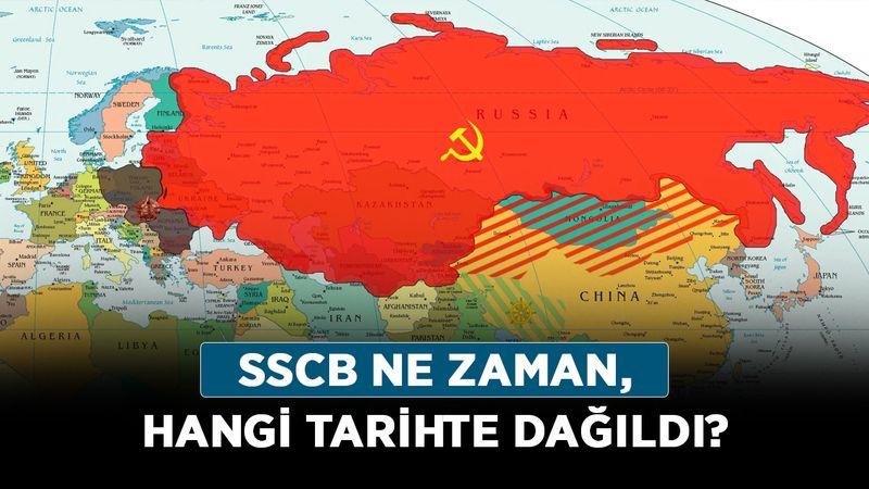 SSCB ne zaman, hangi tarihte dağıldı? Sovyetler Birliği kaç devlete ayrıldı?