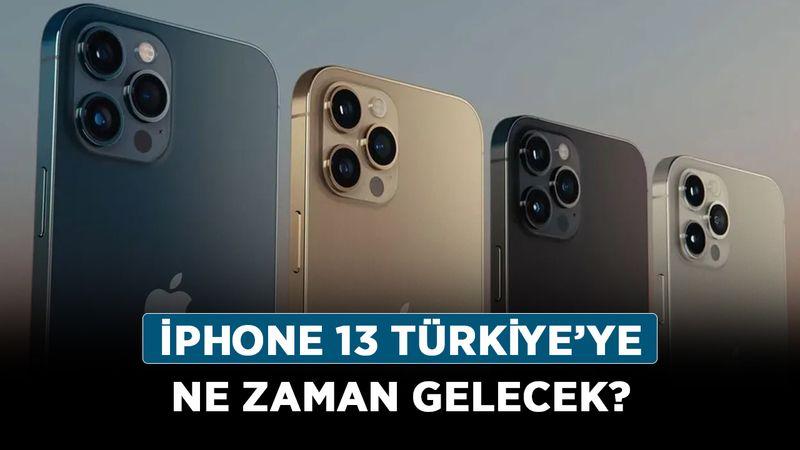 iPhone 13 Türkiye'ye ne zaman gelecek? iPhone 13 Türkiye satışı hangi gün?