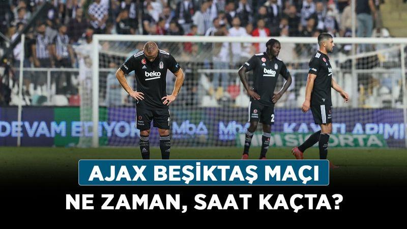 Ajax Beşiktaş Şampiyonlar Ligi maçı ne zaman, saat kaçta?