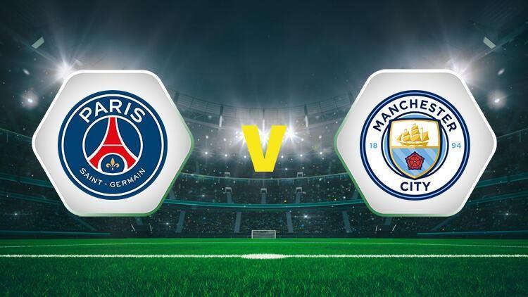 Canlı Şampiyonlar Ligi maçı izle! PSG Manchester City maçı izle (CANLI)