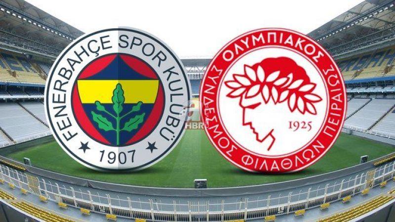 Canlı maç izle, Fenerbahçe Olympiakos maçı canlı izle! UEFA Avrupa Ligi maçı izle