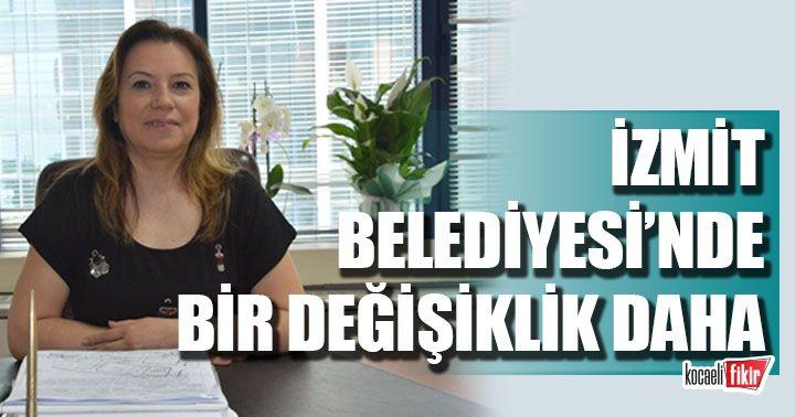 İzmit Belediyesi'nde İmar ve Şehircilik Müdürü de değişti!