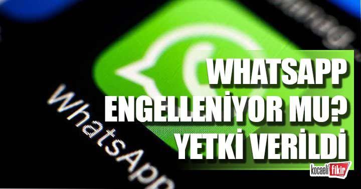 WhatsApp engelleniyor mu?  Yetki verildi