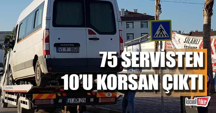 Kocaeli'de 75 servis minibüsünden 10'u korsan çıktı