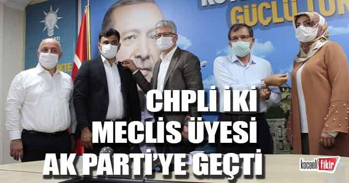CHP'den seçilen iki meclis üyesi AK Parti'ye geçti