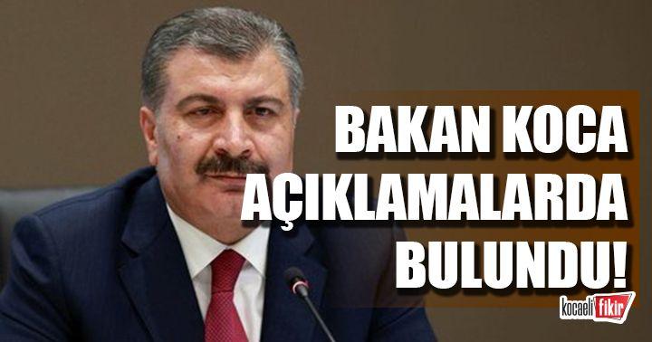 Sağlık Bakanı Fahrettin Koca açıklamalarda bulundu!