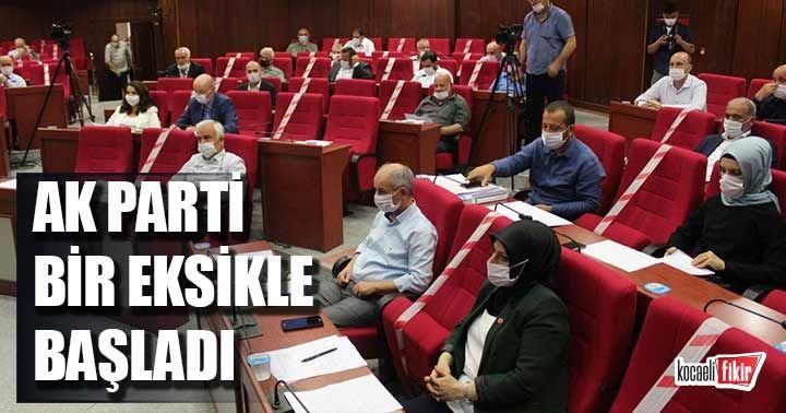 AK Parti bir eksik ile başladı