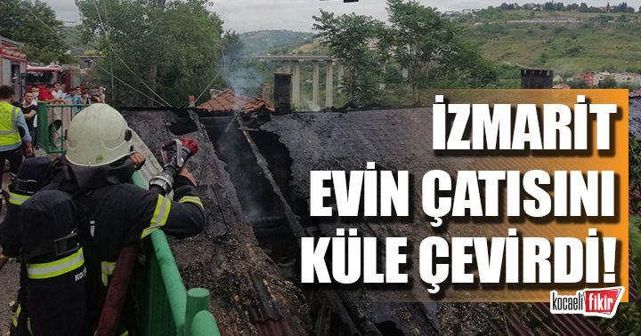 Yoldan atılan izmarit evin çatısını küle çevirdi
