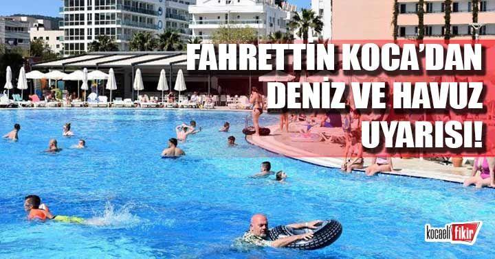 Sağlık Bakanı Koca'dan deniz ve havuz uyarısı!